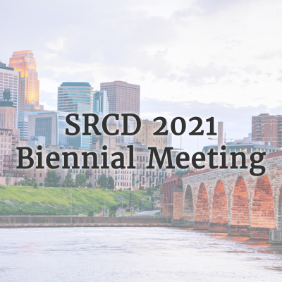 Image of the Minneapolis skyline, with 'SRCD 2021 Biennial Meeting' over the image in dark font