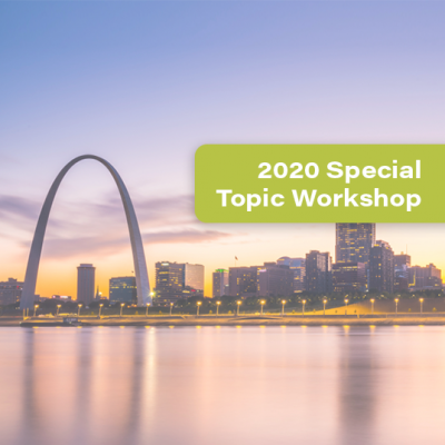 St. Louis, Missouri skyline and a green banner that says 2020 Special Topic Workshop
