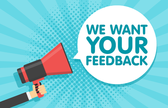 Graphic of someone holding a megaphone with the words 'We want your feedback' in a speech bubble